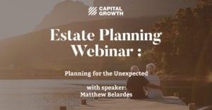 Capital Growth Estate Planning Webinar with Matthew Belardes